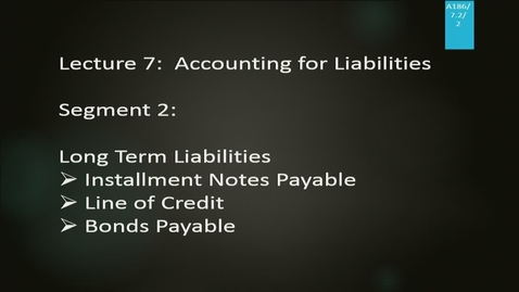 Thumbnail for entry A186 07-2 Accounting for Liabilities