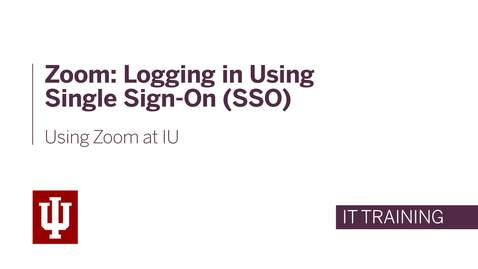 Thumbnail for entry Logging Into Zoom Using Single Sign On (SSO)