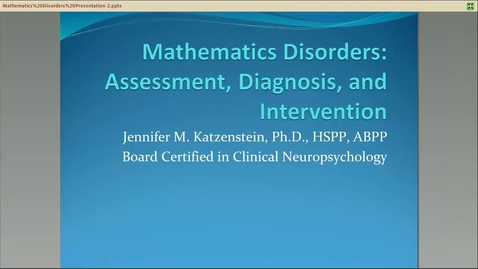 Thumbnail for entry Mathematics Disorders: Assessment, Diagnosis, and Intervention