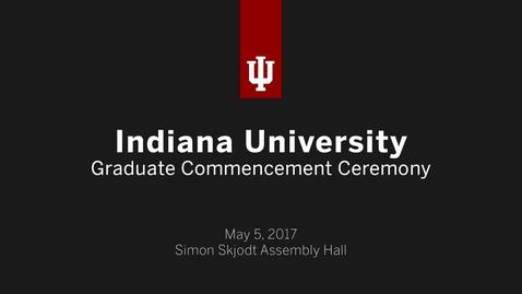 Thumbnail for entry IUB Graduate Commencement