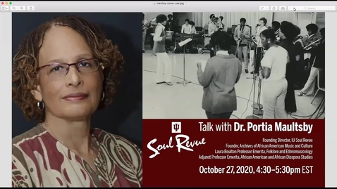 Thumbnail for entry IU Soul Revue Talk with Dr. Portia Maultsby, Founding Director