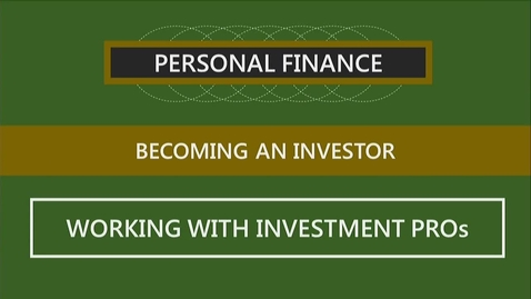 Thumbnail for entry F251 11-2 Working with Investment Professionals