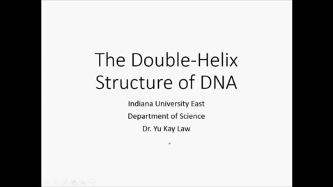 Thumbnail for entry The Double Helix Structure of DNA