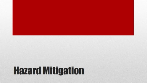 Thumbnail for entry TECH  - Hazard Mitigation