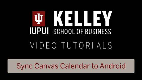 Thumbnail for entry Sync your Canvas Calendar to your Android device
