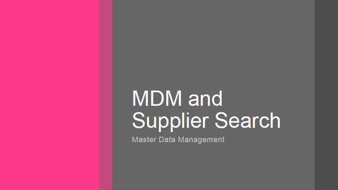 Thumbnail for entry MDM and Supplier Search