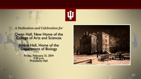 Thumbnail for entry Rededication of Owen and Jordan Hall