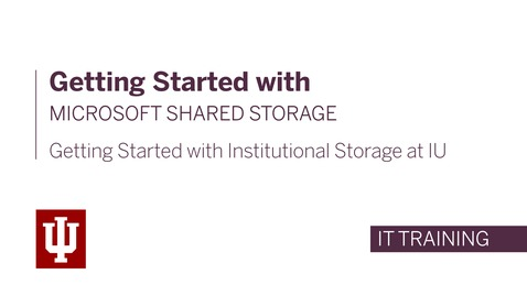 Thumbnail for entry Getting started with institutional storage: Microsoft shared storage