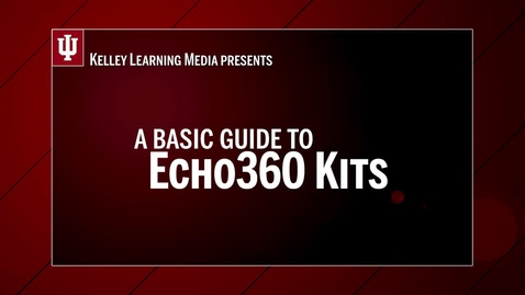 Thumbnail for entry Equipment Guide to Echo Kits