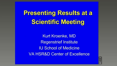 Thumbnail for entry Scientific Presentations, Kurt Kroenke, MD