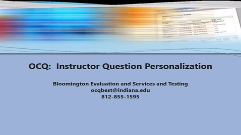 Thumbnail for entry OCQ:  Instructor Question Personalization