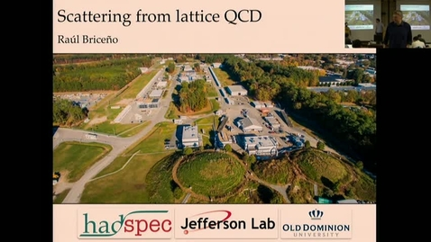 Thumbnail for entry Scattering from lattice QCD part 1 by Raul
