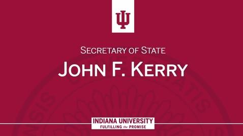Thumbnail for entry Secretary of State John F. Kerry
