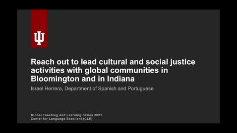 Thumbnail for entry Reach out to lead cultural and social justice activities with global communities in Bloomington and in Indiana