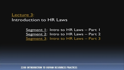 Thumbnail for entry Z200 03-3 Intro to HR Laws, Part 3