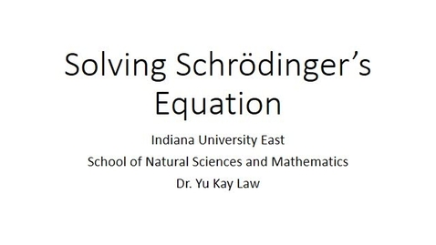 Thumbnail for entry Solving Schrödinger's Equation