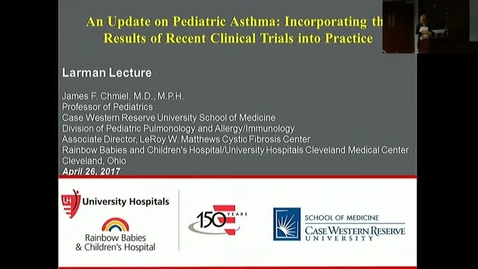 "Thumbnail for entry Peds_GrRds 4/26/2017: ""An Update on Pediatric Asthma: Incorporating the Results of Recent Clinical Trials into Practice"" James Chmiel, MD"