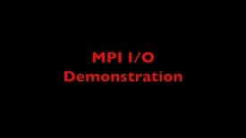 Thumbnail for entry L21 MPI IO Demo
