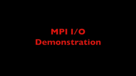 Thumbnail for entry L21 MPI IO Demo