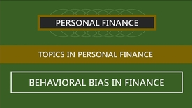 Thumbnail for entry F260_Lecture 15-Segment 2_Behavioral Bias in Finance