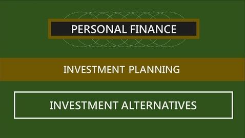 Thumbnail for entry F260 10-2 Investment Alternatives