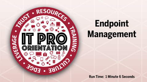 Thumbnail for entry Endpoint Management