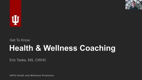 Thumbnail for entry Get to Know: Health and Wellness Coaching for Students