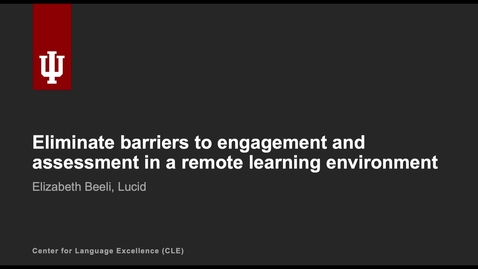 Thumbnail for entry Eliminate barriers to engagement and assessment in a remote learning environment
