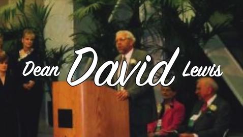 Thumbnail for entry Dean David Lewis Farewell