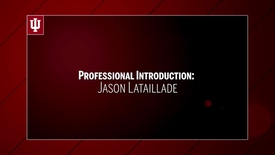 Thumbnail for entry Jason Lataillade - Professional Introduction - upload 9/15
