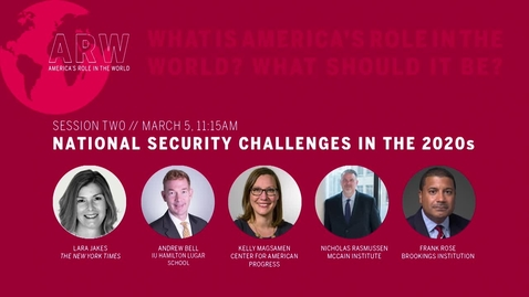 Thumbnail for entry ARW 2020 - Session 2: National Security Challenges in the 2020s