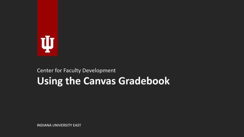 Thumbnail for entry Using the Canvas Gradebook