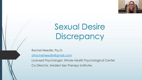 Thumbnail for entry Sexual Desire Discrepancy: Dr. Rachel Needle
