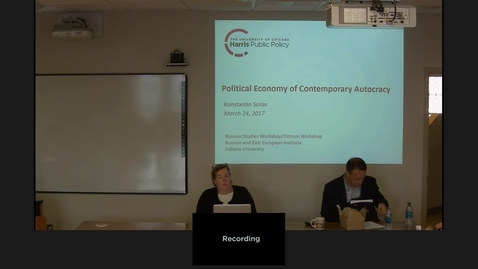 Thumbnail for entry 03/25/2017 Russian Studies Workshop - The Political Economy Of Contemporary Autocracy