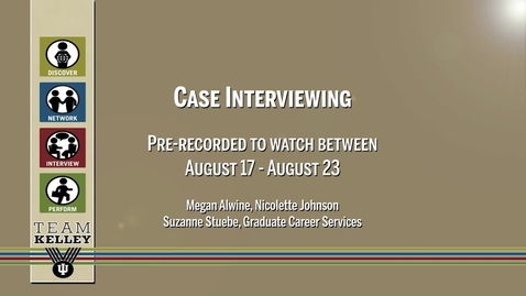 Thumbnail for entry 2016_8_5_GCS-X574 - CaseInterviewing (X574) V3 upload 8/17