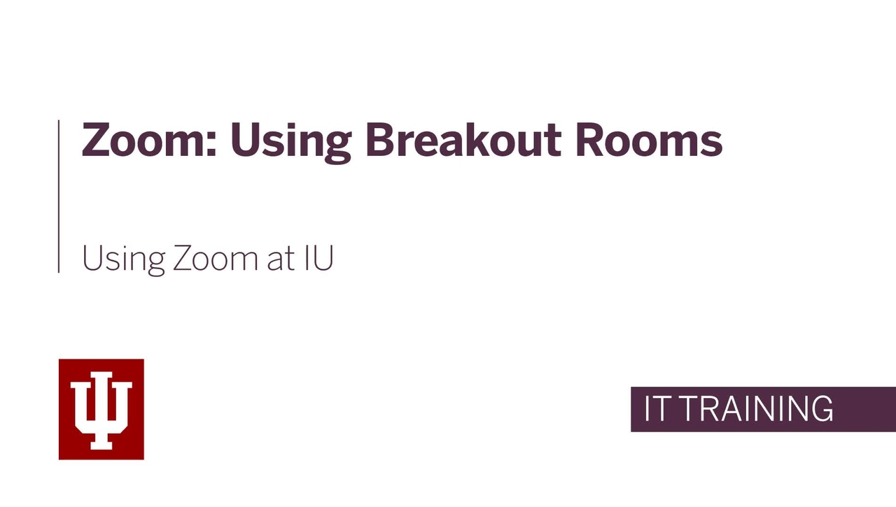 Zoom: Using Breakout Rooms