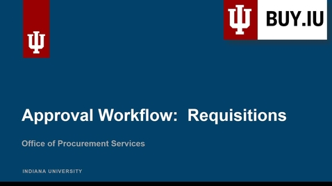 Thumbnail for entry Approval Workflow: Requisitions