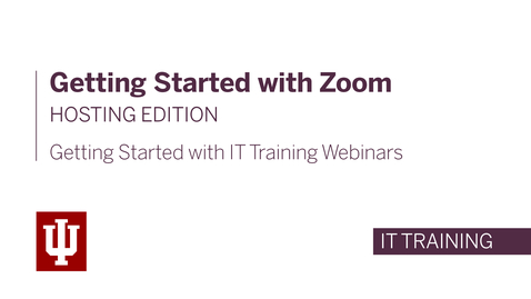 Thumbnail for entry Getting Started with Zoom: Hosting Edition