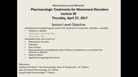 Thumbnail for entry BL-NSB Movement Disorder Drugs - 2017 Apr 24 03_51_51
