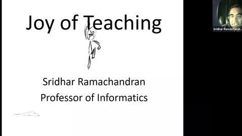 Thumbnail for entry Joy of Teaching: Sridhar Ramachandran