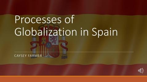 Thumbnail for entry Caysey Farmer Globalization Presentation- SRD-1