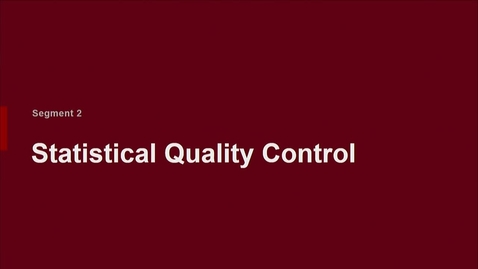 Thumbnail for entry P200 06-2 Statistical Quality Control