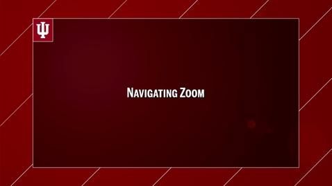Thumbnail for entry 2016_9_14_ZoomTutorials-Navigating