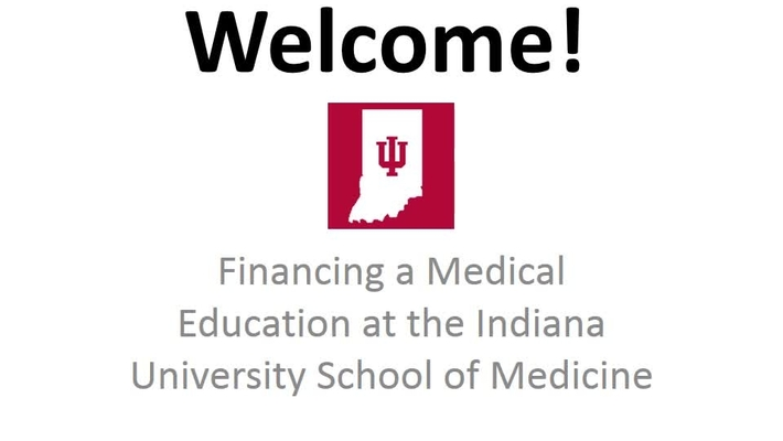 Financing a Medical Education at the IU School of Medicine
