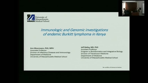 """Thumbnail for entry IUSCC_Grand_Rounds_20171027.""""Immunologic and Genomic investigations of endemic Burkitt lymphoma in Kenya"""" Dr. Ann Moormann and Jeffrey Bailey"""