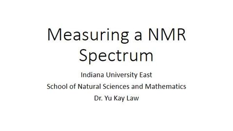 Thumbnail for entry Measuring a NMR Spectrum