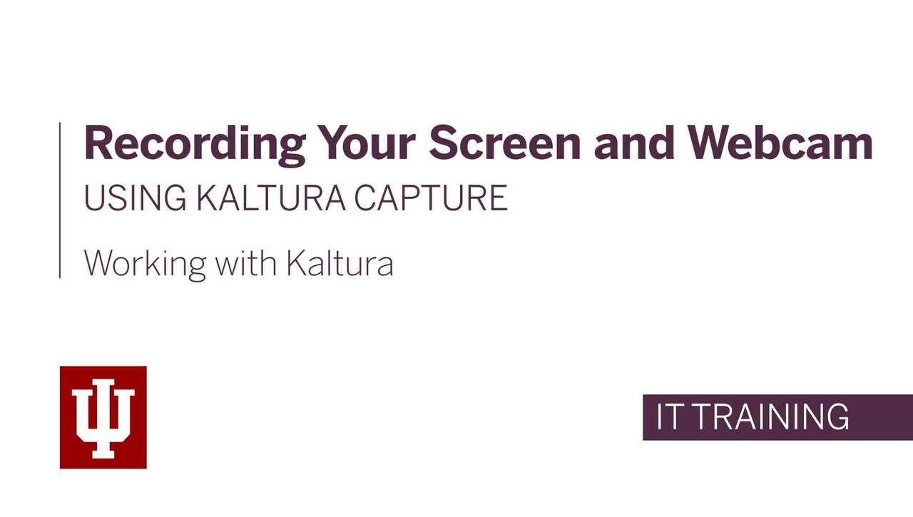 Recording Your Screen and Webcam Using Kaltura Capture