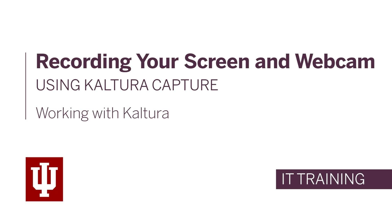 Recording Your Screen and Webcam Using Kaltura Capture