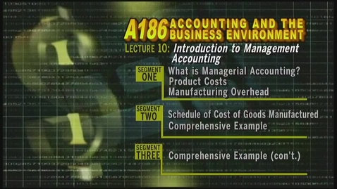 Thumbnail for entry A186 10-1 Introduction to Management Accounting