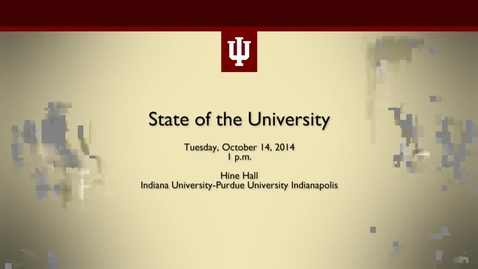 Thumbnail for entry President McRobbie's 2014 State of the University Address